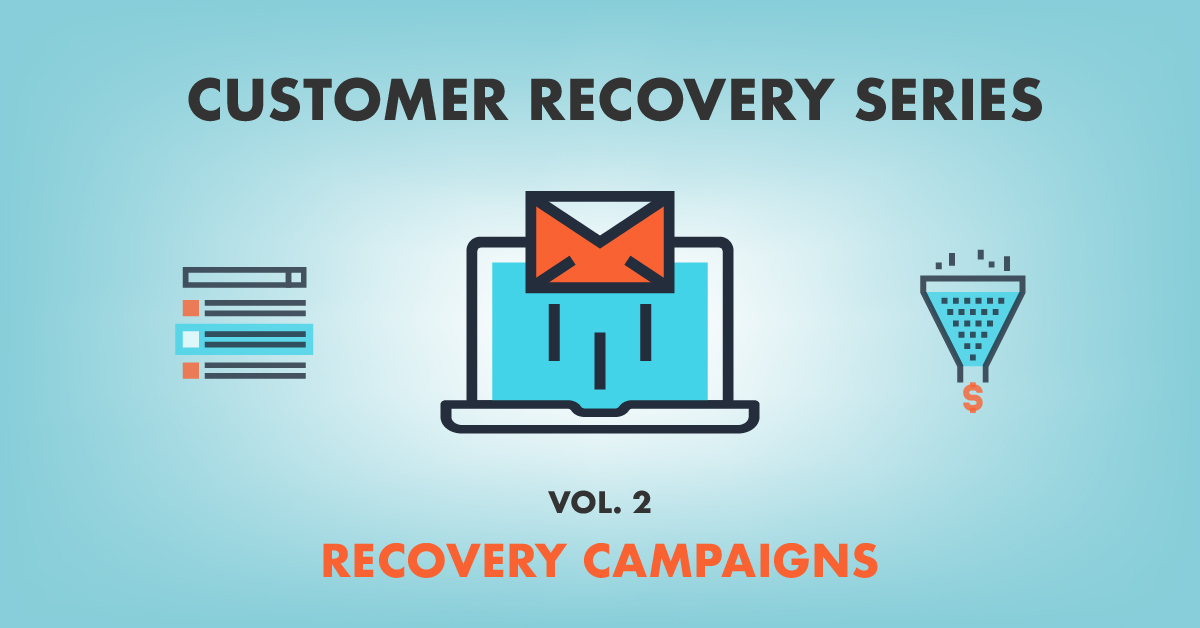 [Vol. 2] Recovery Campaigns: How to Recapture Abandoned Sales